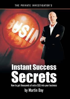 The Private Investigator's Instant Success Secrets (Paperback)