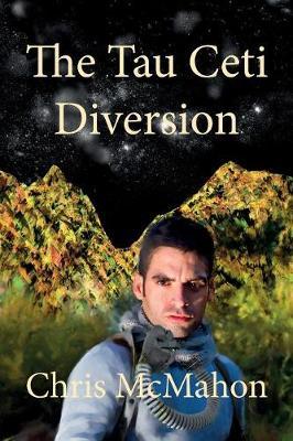 The Tau Ceti Diversion - Karic 1 (Paperback)