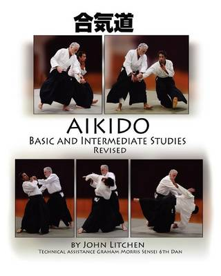 Aikido Basic and Intermediate Studies Revised (Paperback)