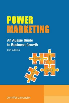 Power Marketing: An Aussie Guide to Business Growth (Paperback)