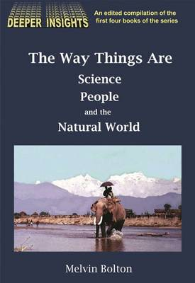 The Way Things Are: Science, People and the Natural World (Paperback)