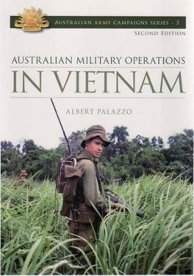 In Vietnam: Australian Military Operations - CAMPAIGN SERIES (Paperback)