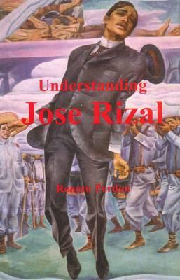 Understanding Jose Rizal (Paperback)
