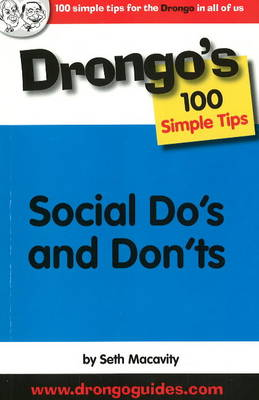 Social Do's and Don'ts: Drongo's 100 Simple Tips (Paperback)