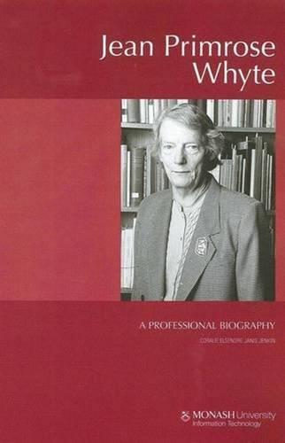 Jean Primrose Whyte: A Professional Biography (Paperback)