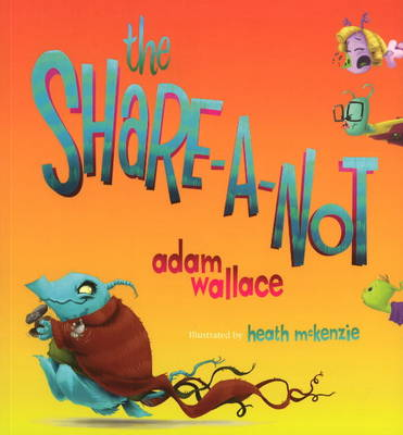 Share-a-Not (Paperback)