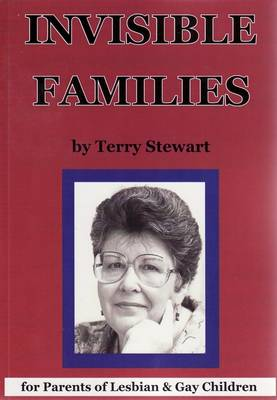 Invisible Families: For Parents of Lesbian and Gay Children (Paperback)