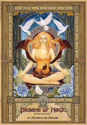 Dreams of Magic: The Heart of Creation (Hardback)