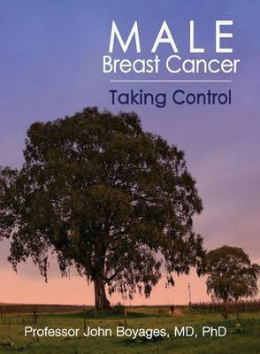 Male Breast Cancer: Taking Control (Paperback)
