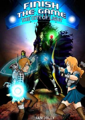 Finish the Game: The City of Light (Paperback)