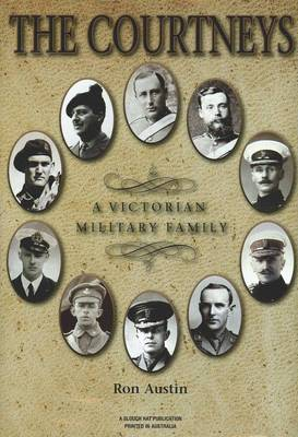 The Courtneys: a Victorian Military Family (Hardback)