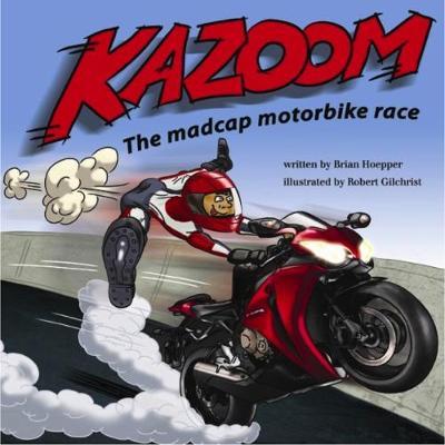 Kazoom: The madcap motorbike race (Paperback)