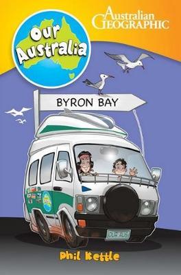 Our Australia: Byron Bay - OUR AUSTRALIA (Paperback)