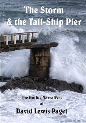 The Storm & the Tall Ship Pier (Paperback)