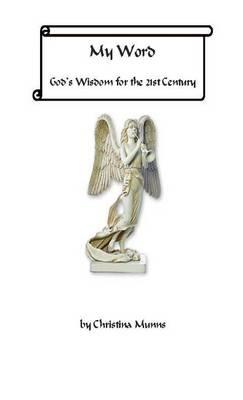 My Word - God's Wisdom for the 21st Century (Hardback)