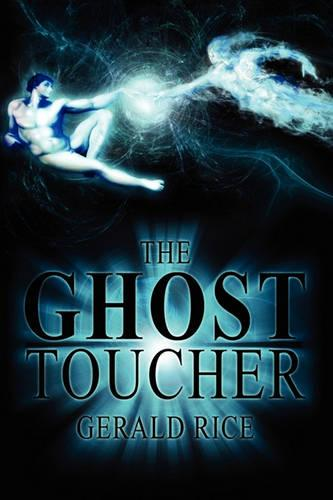 The Ghost Toucher (Paperback)
