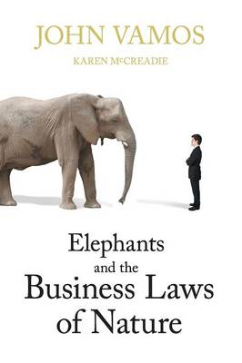Elephants And Business Laws Of Nature (Paperback)