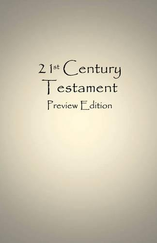 21st Century Testament - Preview Edition (Paperback)