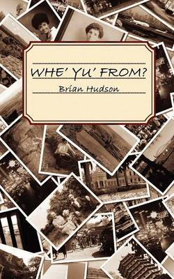Whe' Yu' From? (Paperback)
