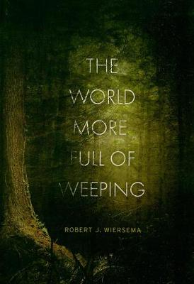 The World More Full of Weeping (Paperback)