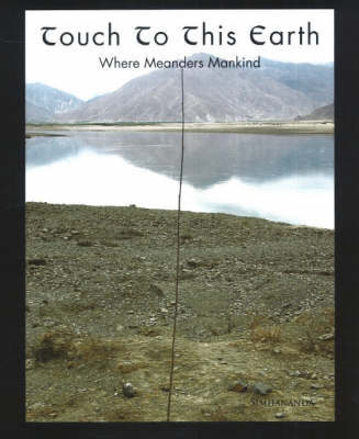 Touch to This Earth: Where Meanders Mankind (Paperback)