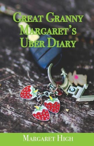 Great Granny Margaret's Uber Diary (Paperback)