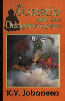 Torrie and the Dragonslayers (Paperback)