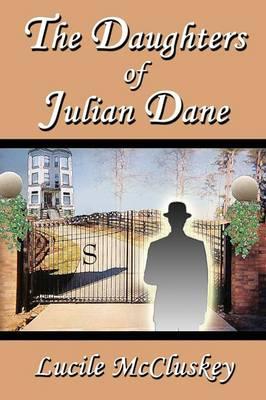 The Daughters of Julian Dane (Paperback)