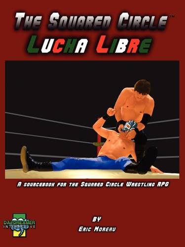 The Squared Circle: Lucha Libre (Paperback)