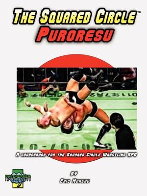 The Squared Circle: Puroresu (Paperback)