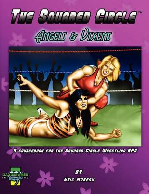 The Squared Circle: Angels & Vixens (Paperback)