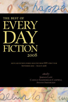 The Best of Every Day Fiction 2008 (Paperback)