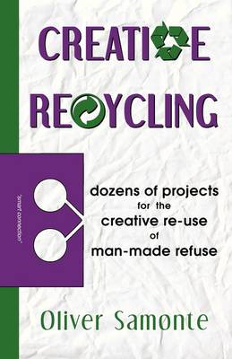 Creative Recycling (Paperback)