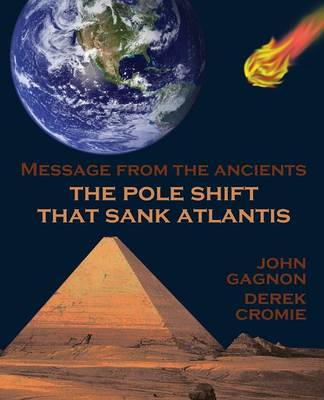 The Pole Shift That Sank Atlantis (Paperback)