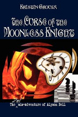 The Curse of the Moonless Knight (Paperback)