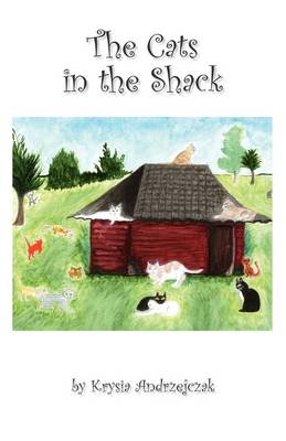 The Cats in the Shack (Paperback)