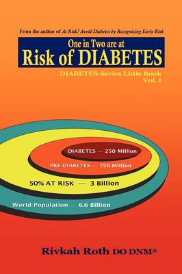 Risk of Diabetes - One in Two are at Risk of Diabetes (Paperback)