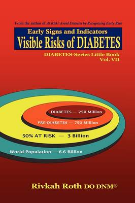 Visible Risks of Diabetes: Early Signs and Indicators (Paperback)