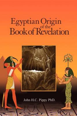 Egyptian Origen of the Book of Revelation (Paperback)