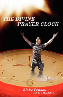 The Divine Prayer Clock (Paperback)