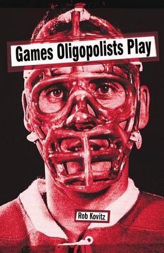 Games Oligopolists Play (Paperback)