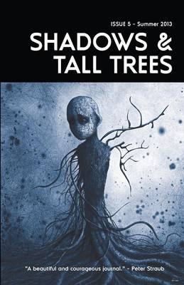 Shadows & Tall Trees 5 (Paperback)
