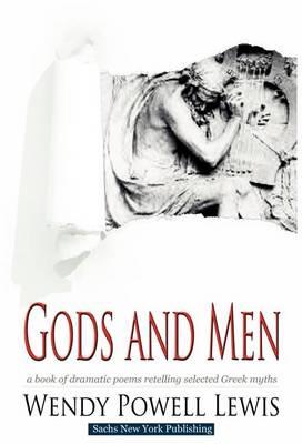 Gods and Men (Hardback)