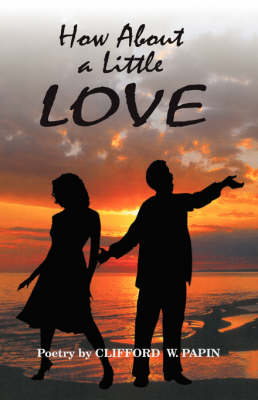 How about a Little Love (Paperback)