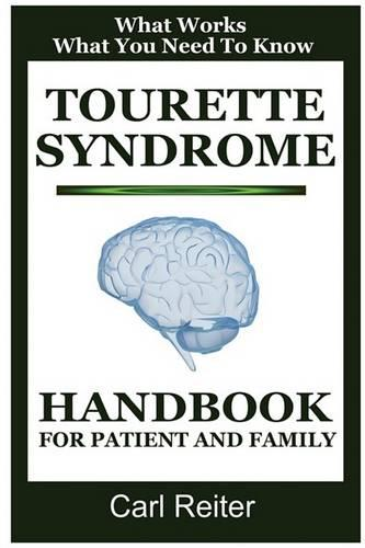 Tourette Syndrome: Handbook for Patient and Family (Paperback)