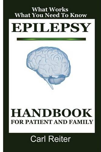 Epilepsy: Handbook for Patient and Family (Paperback)