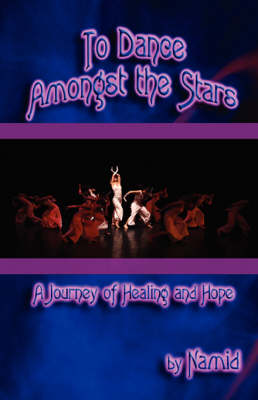 To Dance Amongst the Stars (Paperback)