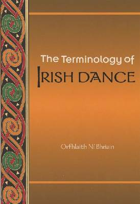 The Terminology of Irish Dance (Paperback)