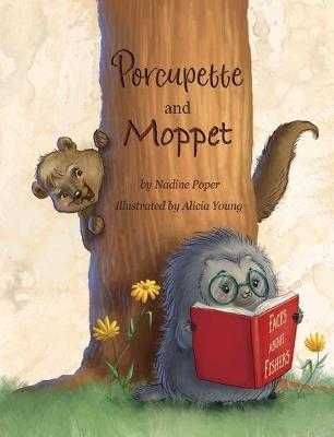 Porcupette and Moppet (Paperback)