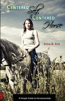 Centered Self, Centered Horse (Paperback)
